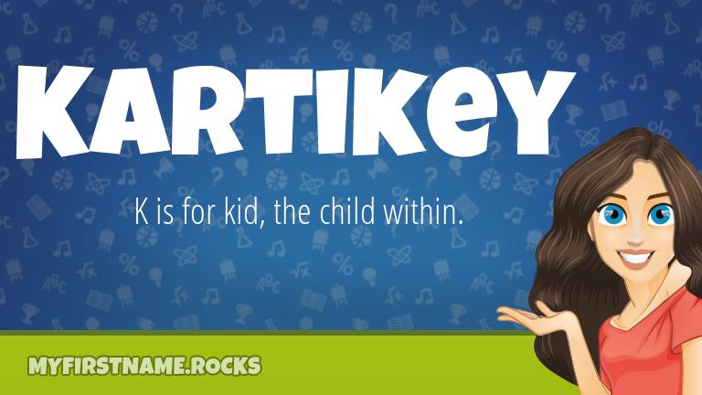 My First Name Kartikey Rocks!