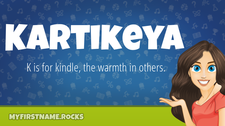 My First Name Kartikeya Rocks!