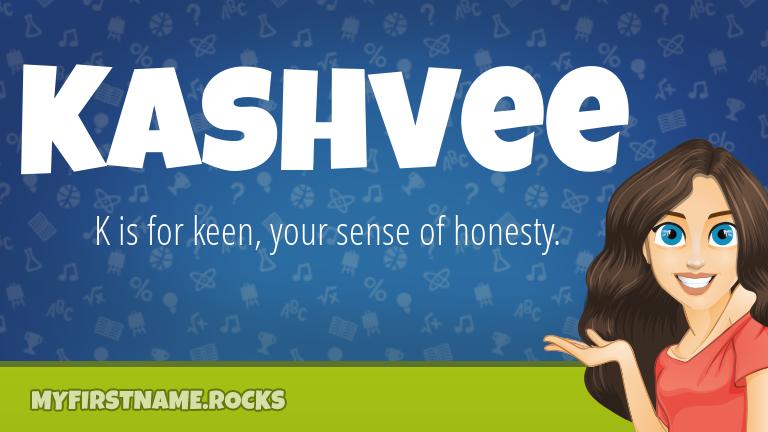 My First Name Kashvee Rocks!