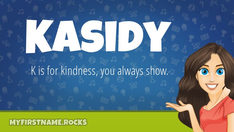 My First Name Kasidy Rocks!