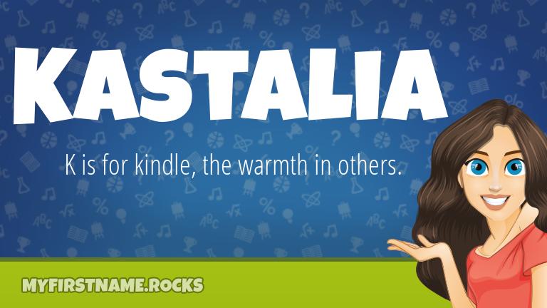 My First Name Kastalia Rocks!