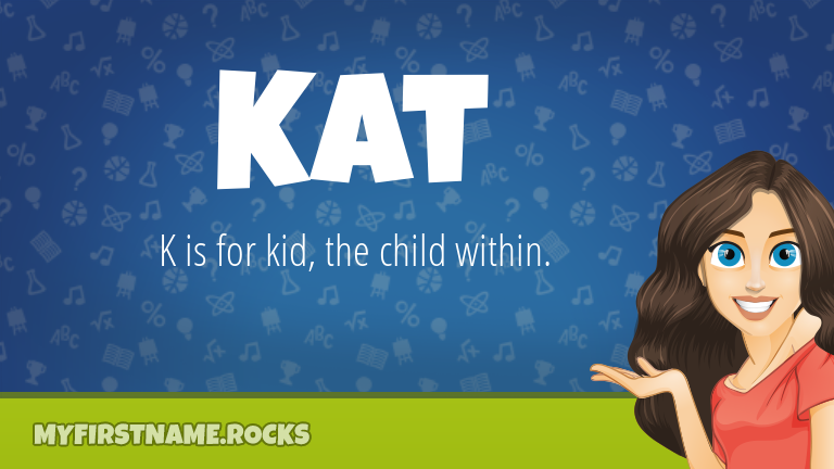 My First Name Kat Rocks!