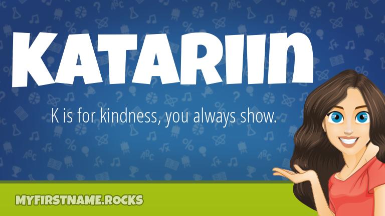 My First Name Katariin Rocks!