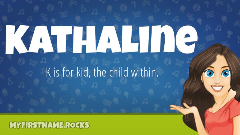 My First Name Kathaline Rocks!