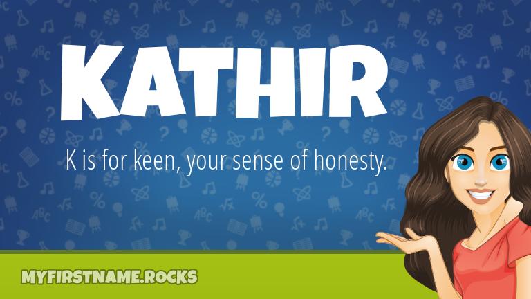 My First Name Kathir Rocks!