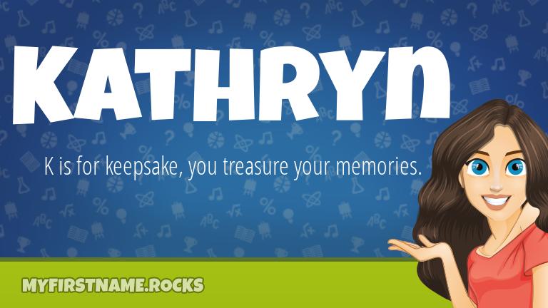My First Name Kathryn Rocks!