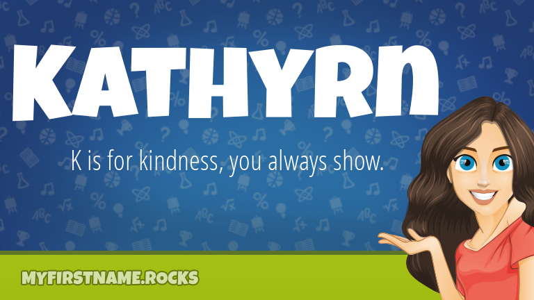 My First Name Kathyrn Rocks!