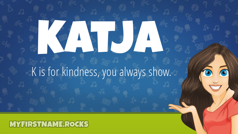 My First Name Katja Rocks!