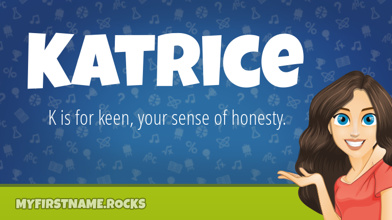 My First Name Katrice Rocks!