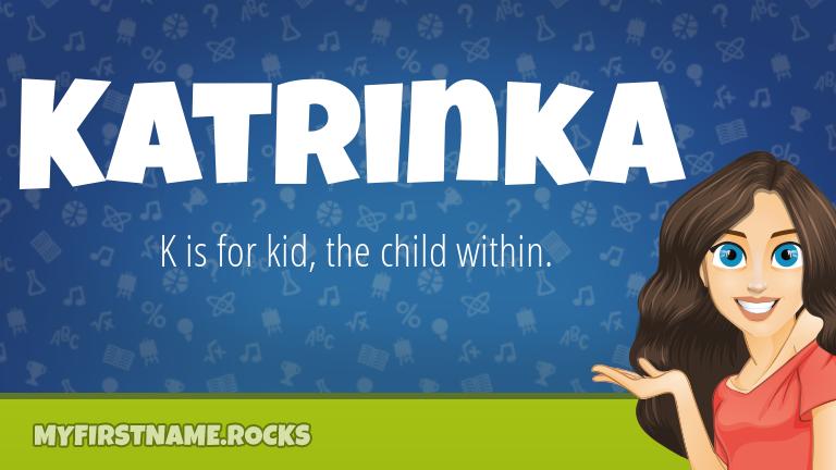 My First Name Katrinka Rocks!