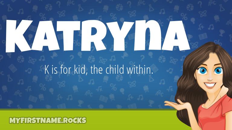 My First Name Katryna Rocks!