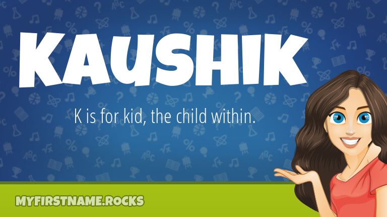My First Name Kaushik Rocks!