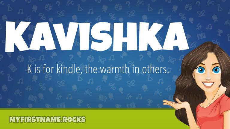 My First Name Kavishka Rocks!