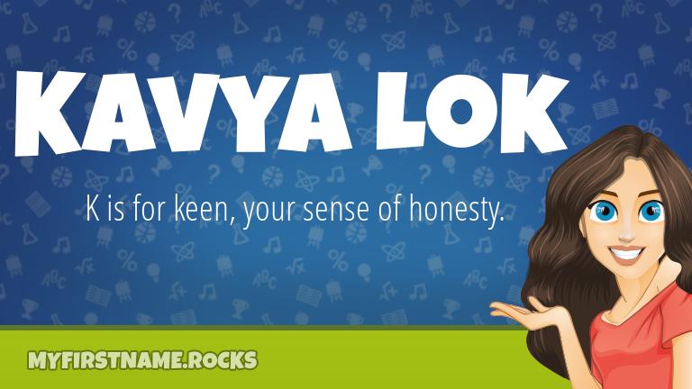 My First Name Kavya Lok Rocks!