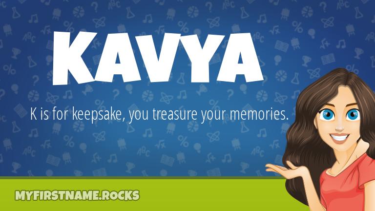 My First Name Kavya Rocks!
