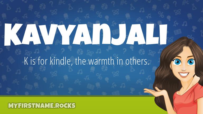 My First Name Kavyanjali Rocks!