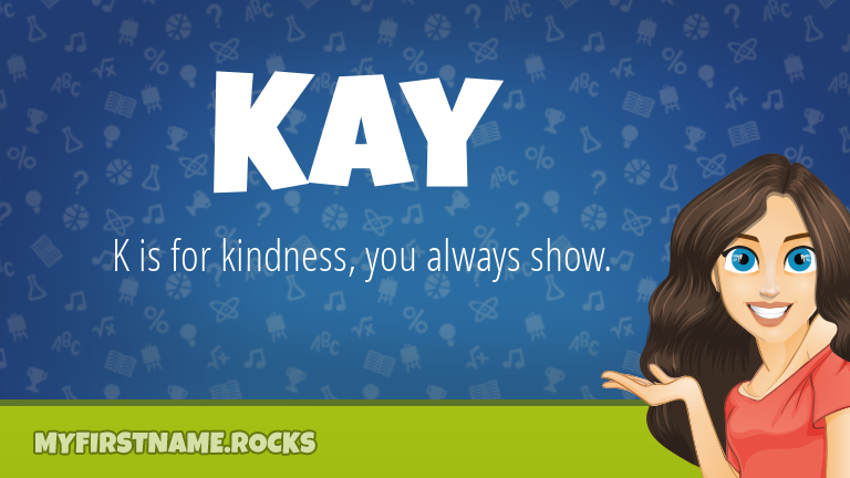 My First Name Kay Rocks!