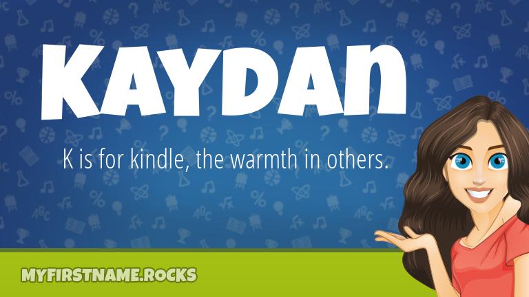 My First Name Kaydan Rocks!