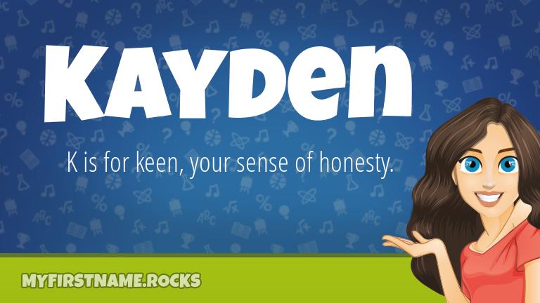 My First Name Kayden Rocks!