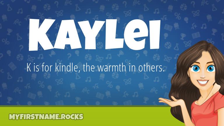 My First Name Kaylei Rocks!
