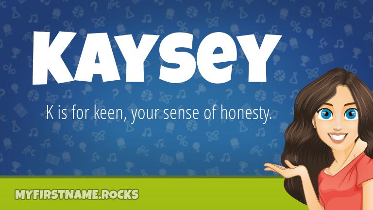 My First Name Kaysey Rocks!