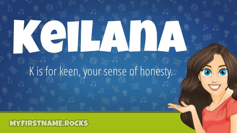 My First Name Keilana Rocks!