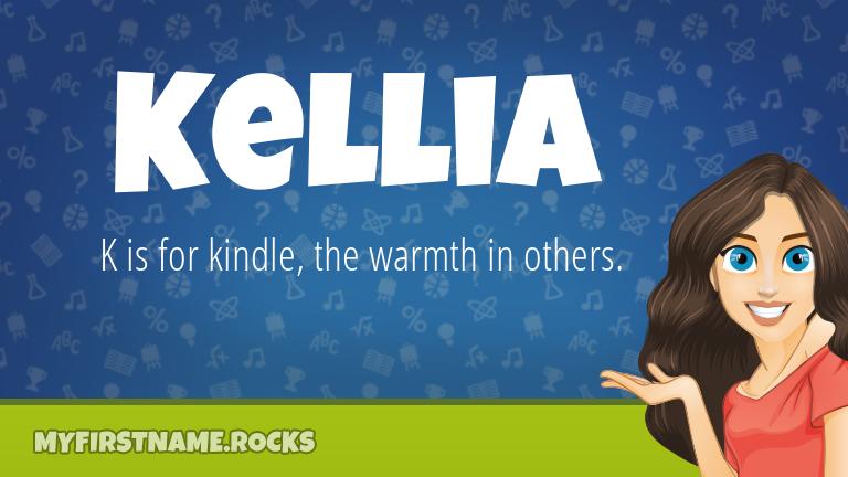 My First Name Kellia Rocks!