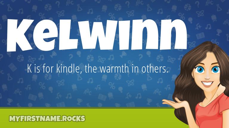 My First Name Kelwinn Rocks!
