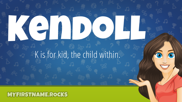 My First Name Kendoll Rocks!