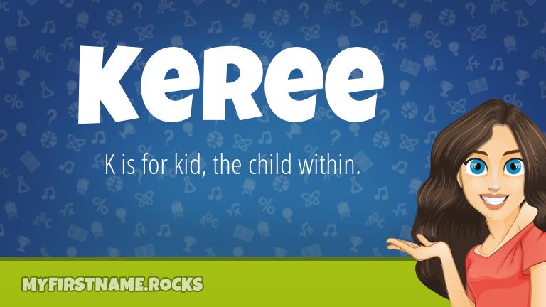 My First Name Keree Rocks!