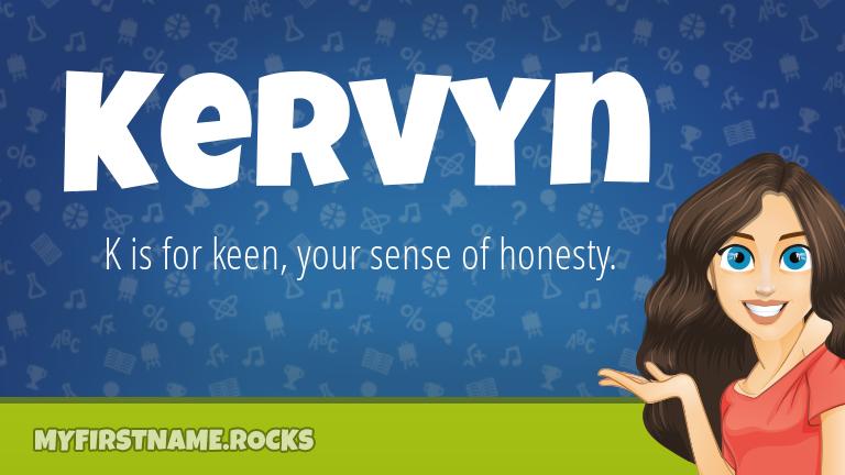 My First Name Kervyn Rocks!