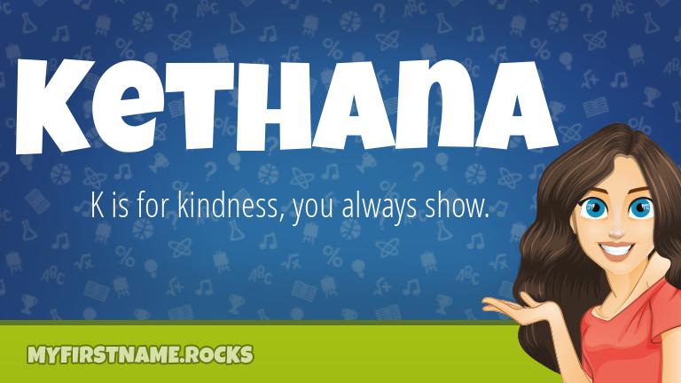 My First Name Kethana Rocks!