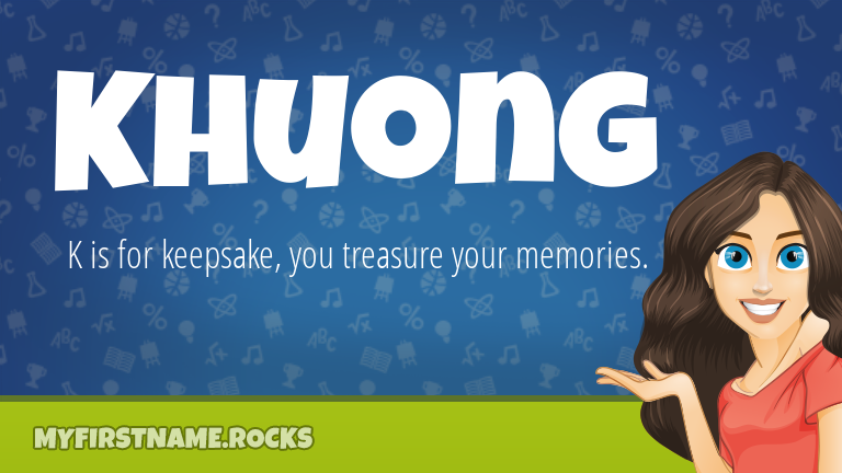 My First Name Khuong Rocks!