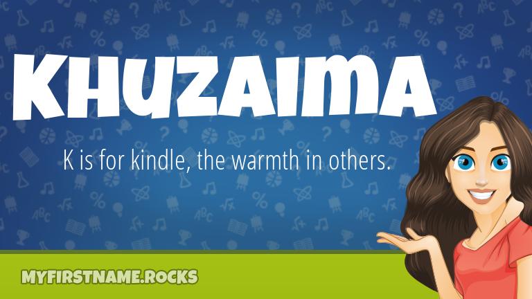 My First Name Khuzaima Rocks!