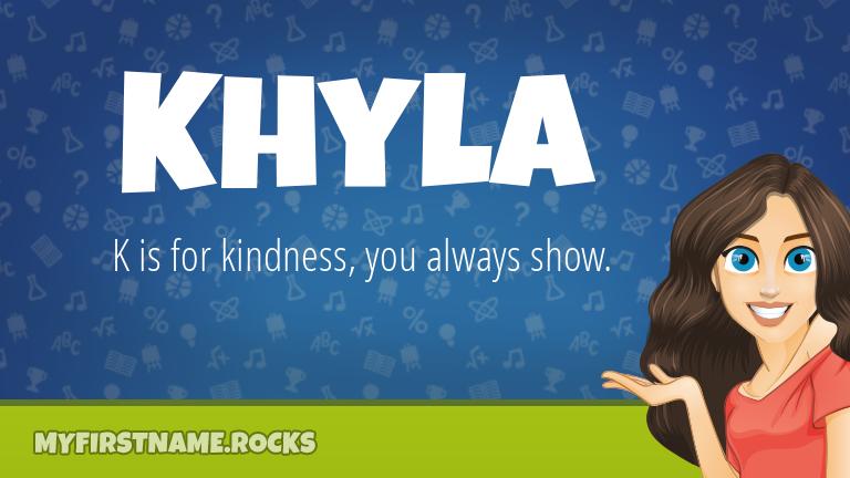 My First Name Khyla Rocks!