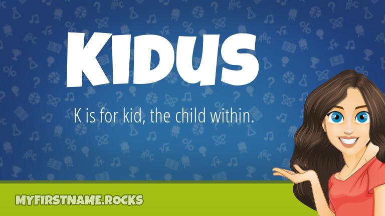 My First Name Kidus Rocks!