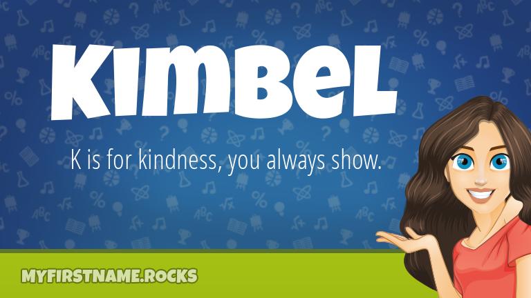 My First Name Kimbel Rocks!
