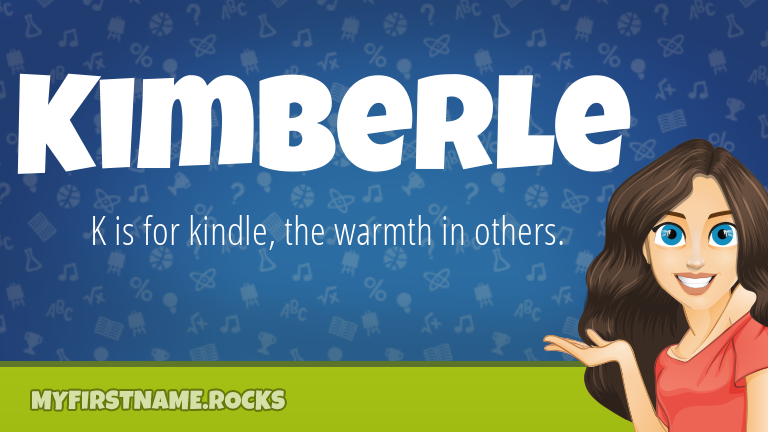 My First Name Kimberle Rocks!