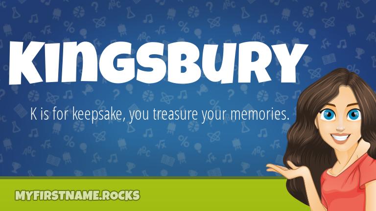 My First Name Kingsbury Rocks!