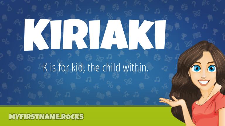 My First Name Kiriaki Rocks!