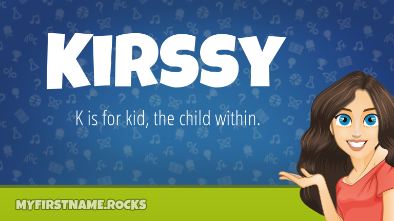 My First Name Kirssy Rocks!