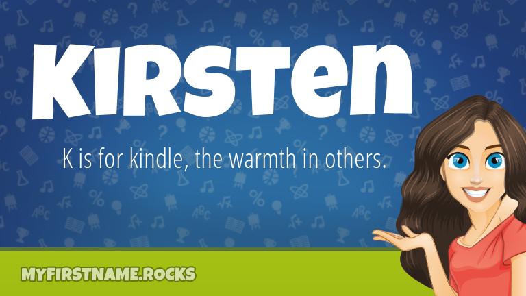My First Name Kirsten Rocks!