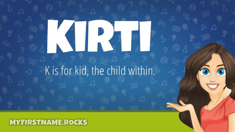 My First Name Kirti Rocks!