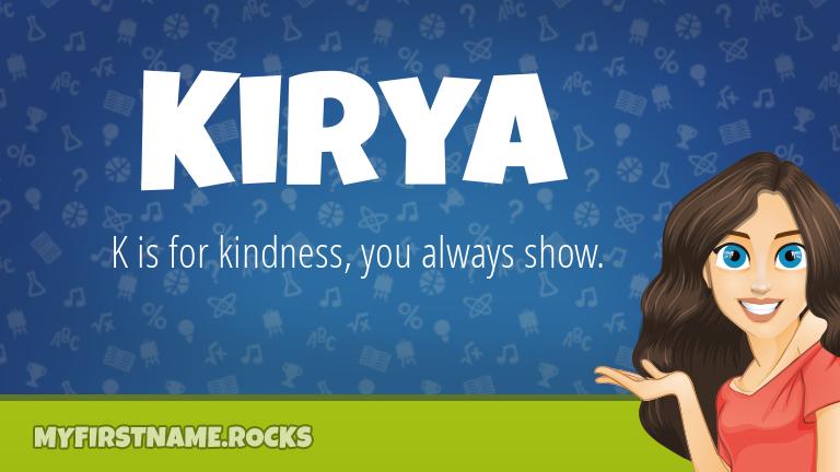 My First Name Kirya Rocks!