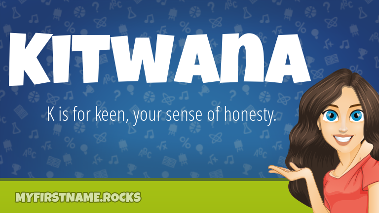 My First Name Kitwana Rocks!