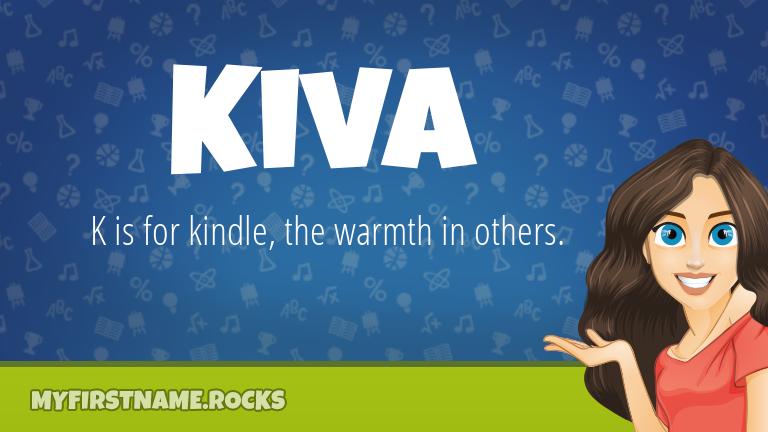 My First Name Kiva Rocks!