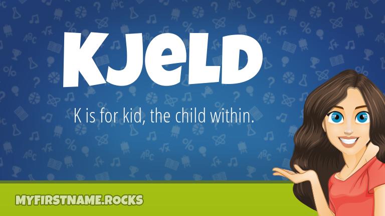 My First Name Kjeld Rocks!