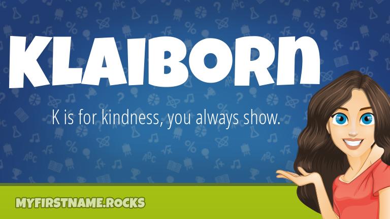 My First Name Klaiborn Rocks!