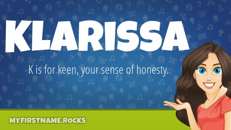 My First Name Klarissa Rocks!
