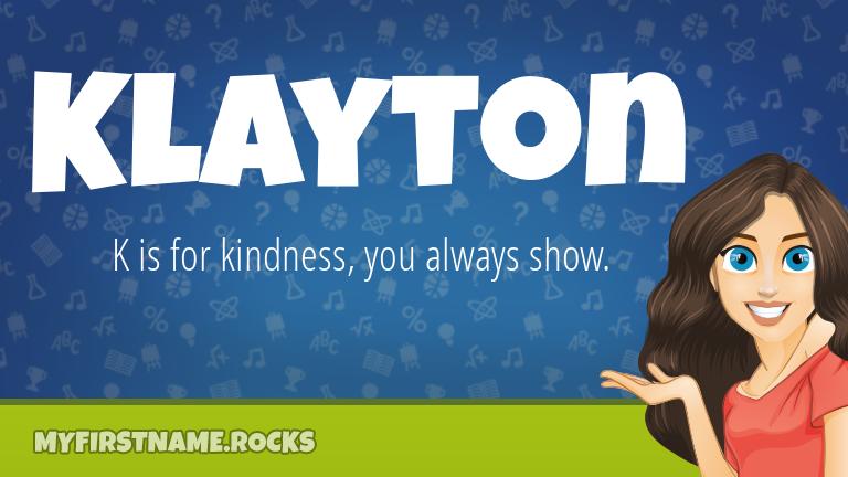 My First Name Klayton Rocks!